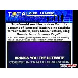 Total web traffic get multiple streams of targeted traffic fast! guide