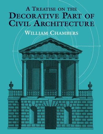 Treatise On The Decorative Part Of Civil Ar
