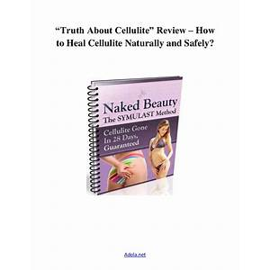 Truth about cellulite video presentation truth about cellulite technique