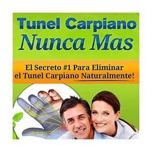 Tunel carpiano nunca mas el secreto #1 para eliminar el tunel carpiano naturalmente! discounts