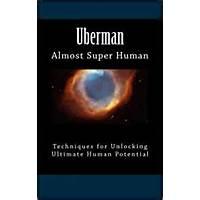 Uberman: almost super human by jason mangrum & skye mangrum that works