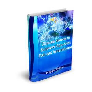Buy ultimate secrets to saltwater aquarium fish and corals