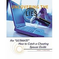 Free tutorial uncovering the lies the ultimate how to catch a cheating spouse guide