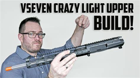 Vseven Weapons Ar15 Crazy Light Upper Build