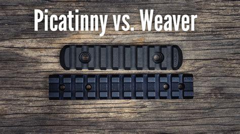 Weaver Rail Vs Picatinny Rail