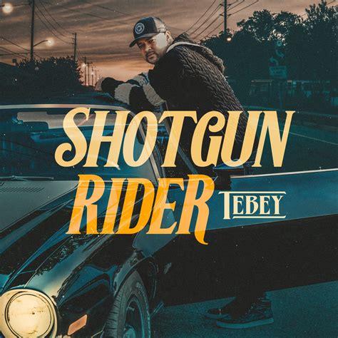 What Album Is Shotgun Rider On