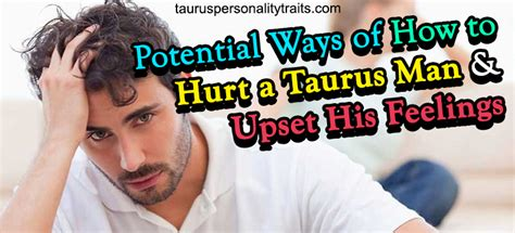 Taurus-Question When A Taurus Man Is Hurt.
