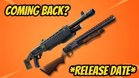 When Will The Pump Shotgun Come Back