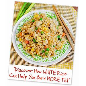 Why eating more white rice will increase fat burning the 4 cycle solution methods