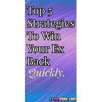 Win back love: how to get your ex back methods