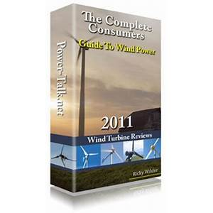 Wind power ebook : the complete consumers guide does it work?