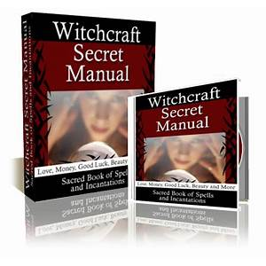 Witchcraft secret manual love and money spells does it work?