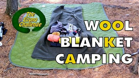 Wool Blanket Camping Econo Challenge Test Hike