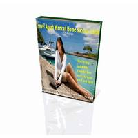 Work from home as a travel agent complete guide make money today! secrets