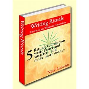 Writing rituals write faster, increase your writing productivity, and make more money review