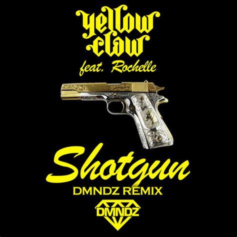 Yellow Claw Shotgun Mp3 Download 320kbps